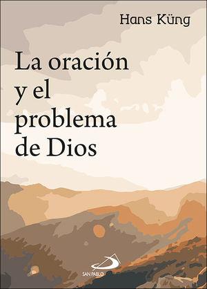 LA ORACIÓN Y EL PROBLEMA DE DIOS