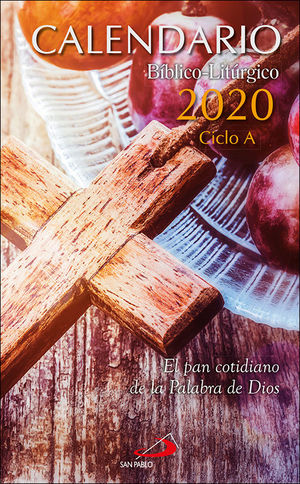 CALENDARIO BÍBLICO-LITÚRGICO 2020 PARA ESPAÑA Y AMÉRICA - CICLO A