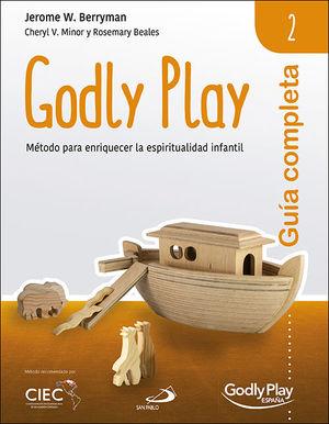 GUÍA COMPLETA DE GODLY PLAY - VOL. 2