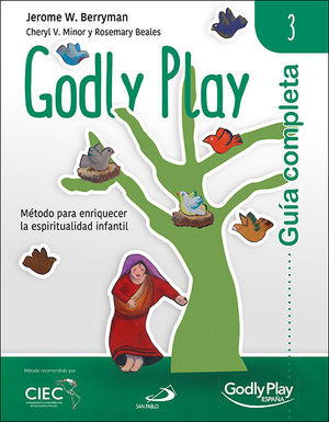 GUÍA COMPLETA DE GODLY PLAY - VOL. 3