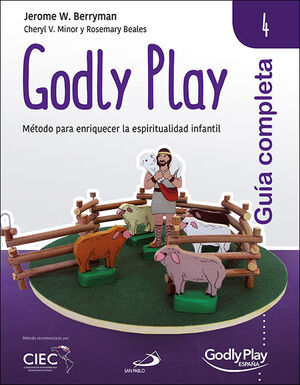 GUÍA COMPLETA DE GODLY PLAY - VOL. 4
