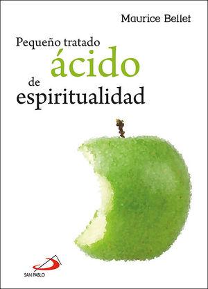 PEQUEÑO TRATADO ÁCIDO DE ESPIRITUALIDAD