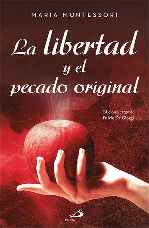 LA LIBERTAD Y EL PECADO ORIGINAL