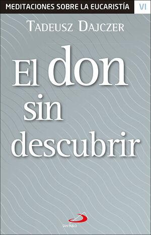 EL DON SIN DESCUBRIR