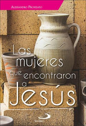 LAS MUJERES QUE ENCONTRARON A JESÚS