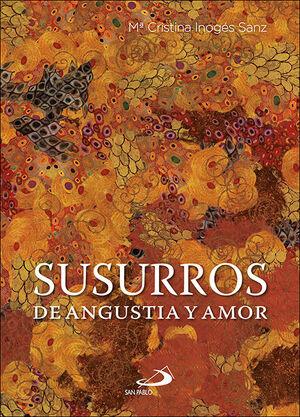 SUSURROS DE ANGUSTIA Y AMOR
