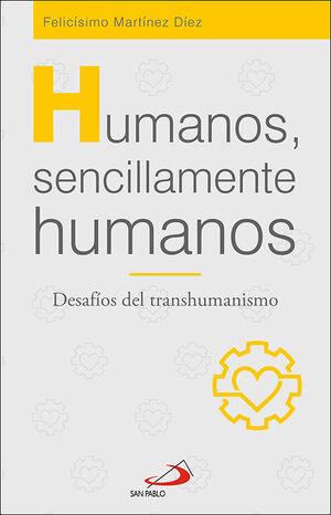 HUMANOS, SENCILLAMENTE HUMANOS