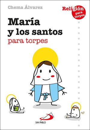 MARÍA Y LOS SANTOS PARA TORPES
