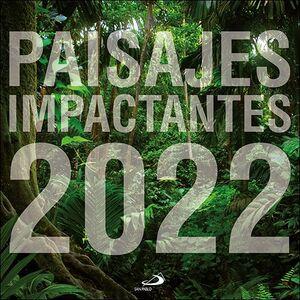 CALENDARIO PARED PAISAJES IMPACTANTES 2022 (29,7 X 29,7 CM)