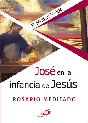 JOSÉ EN LA INFANCIA DE JESÚS
