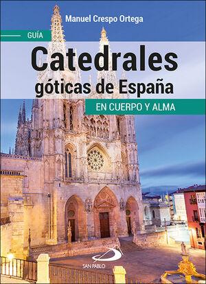 CATEDRALES GÓTICAS DE ESPAÑA
