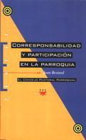 CORRESPONSABILIDAD Y PARTICIPACIÓN EN LA PARROQUIA