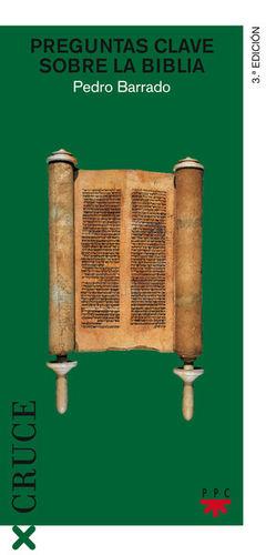 PREGUNTAS CLAVE SOBRE LA BIBLIA