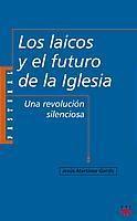 LOS LAICOS Y EL FUTURO DE LA IGLESIA