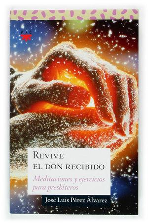 REVIVE EL DON RECIBIDO