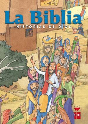 LA BIBLIA HISTORIAS DE DIOS. [EDICIÓN ESCOLAR, ESPAÑA]