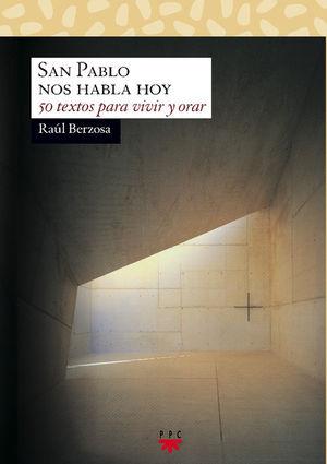 SAN PABLO NOS HABLA HOY