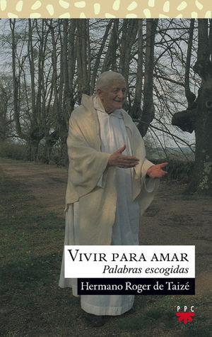 VIVIR PARA AMAR