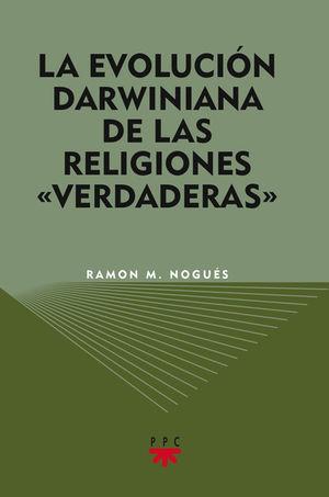 LA EVOLUCIÓN DARWINIANA DE LAS RELIGIONES