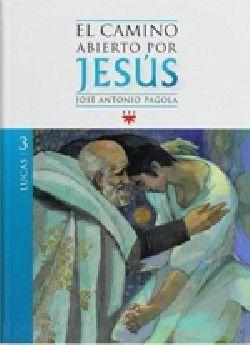 EL CAMINO ABIERTO POR JESÚS. LUCAS