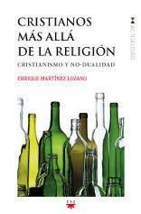 CRISTIANOS MÁS ALLÁ DE LA RELIGIÓN