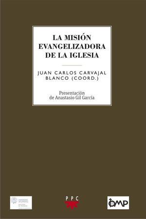 LA MISION EVANGELIZADORA DE LA IGLESIA