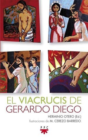 VIACRUCIS DE GERARDO DIEGO