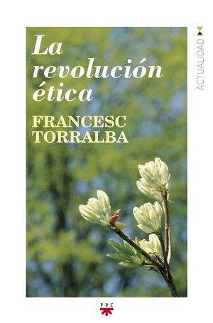 LA REVOLUCION ETICA
