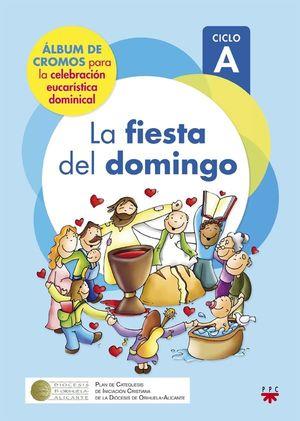 LA FIESTA DEL DOMINGO. CICLO A (ALBUM DE CROMOS)