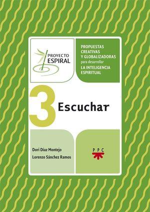 PROYECTO ESPIRAL. 3 ESCUCHAR