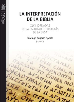 LA INTERPRETACIÓN DE LA BIBLIA