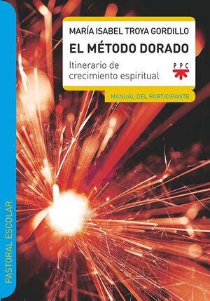EL MÉTODO DORADO. MANUAL DEL PRINCIPIANTE