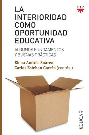 LA INTERIORIDAD COMO OPORTUNIDAD EDUCATIVA