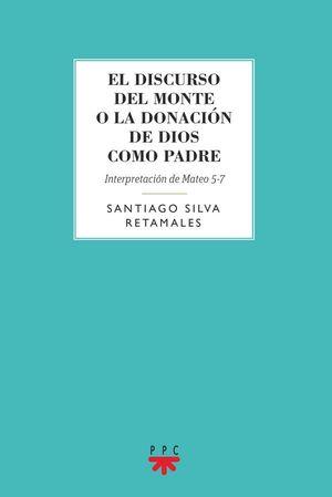 EL DISCURSO DEL MONTE O LA DONACIÓN DE DIOS COMO PADRE