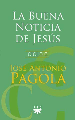 LA BUENA NOTICIA DE JESÚS - CICLO C