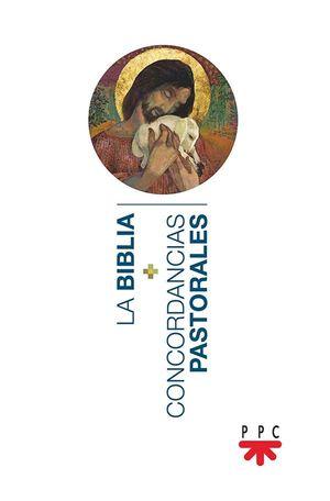 PACK BIBLIA + CONCORDANCIAS PASTORALES DE LA BIBLIA