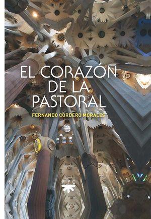 EL CORAZON DE LA PASTORAL