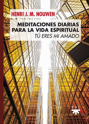 MEDITACIONES DIARIAS PARA LA VIDA ESPIRITUAL