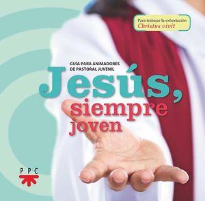 JESÚS, SIEMPRE JOVEN