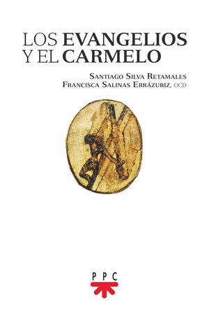 LOS EVANGELIOS Y EL CARMELO