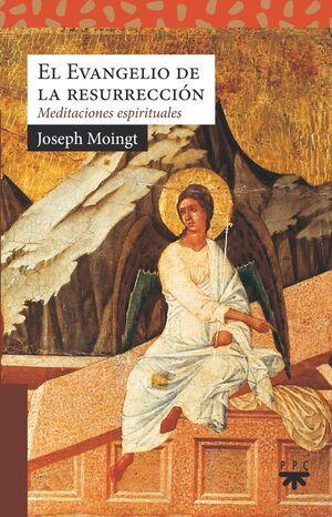 EL EVANGELIO DE LA RESURRECCIÓN