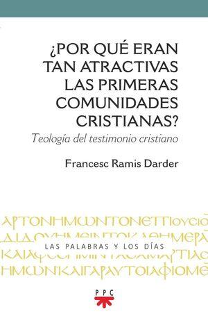 ¿POR QUÉ ERAN TAN ATRACTIVAS LAS COMUNIDADES CRISTIANAS?