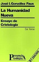016 - LA HUMANIDAD NUEVA. ENSAYO DE CRISTOLOGÍA