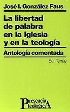 LIBERTAD DE PALABRA EN IGLESIA Y EN TEOLOGIA. ANTO