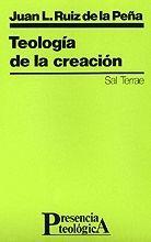 TEOLOGÍA DE LA CREACIÓN