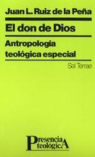 063 - EL DON DE DIOS. ANTROPOLOGÍA TEOLÓGICA ESPECIAL