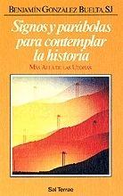 SIGNOS Y PARÁBOLAS PARA CONTEMPLAR LA HISTORIA