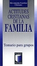 ACTITUDES CRISTIANAS DE LA FAMILIA