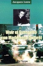 VIVIR EL EVANGELIO CON MADELEINE DELBRÊL