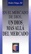 EN EL MERCADO DE DIOS, UN DIOS MÁS ALLÁ DEL MERCADO